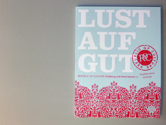 LUST AUF GUT - Republic of Culture